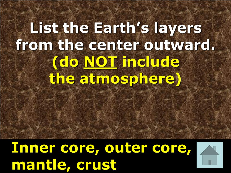 List the Earth's layers from the center outward.