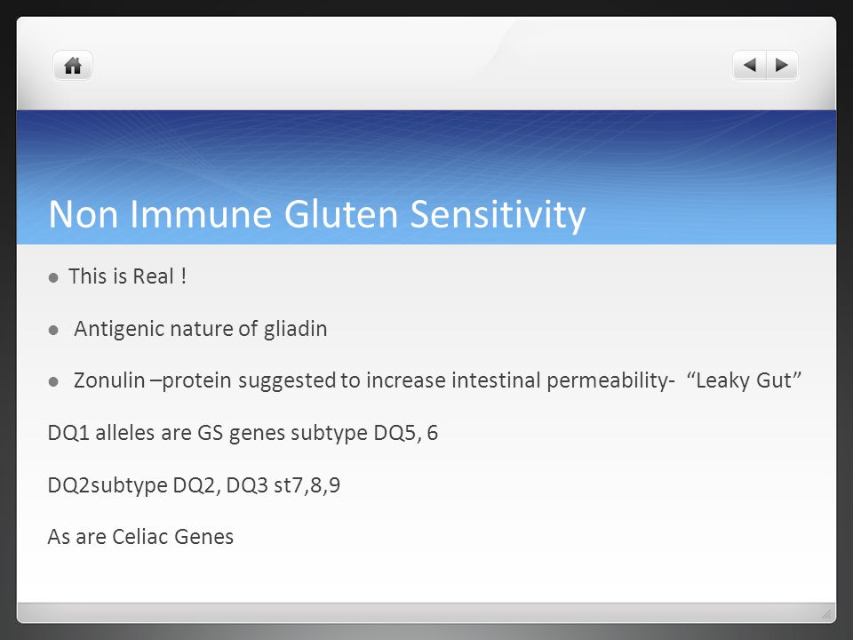 Non Immune Gluten Sensitivity This is Real .