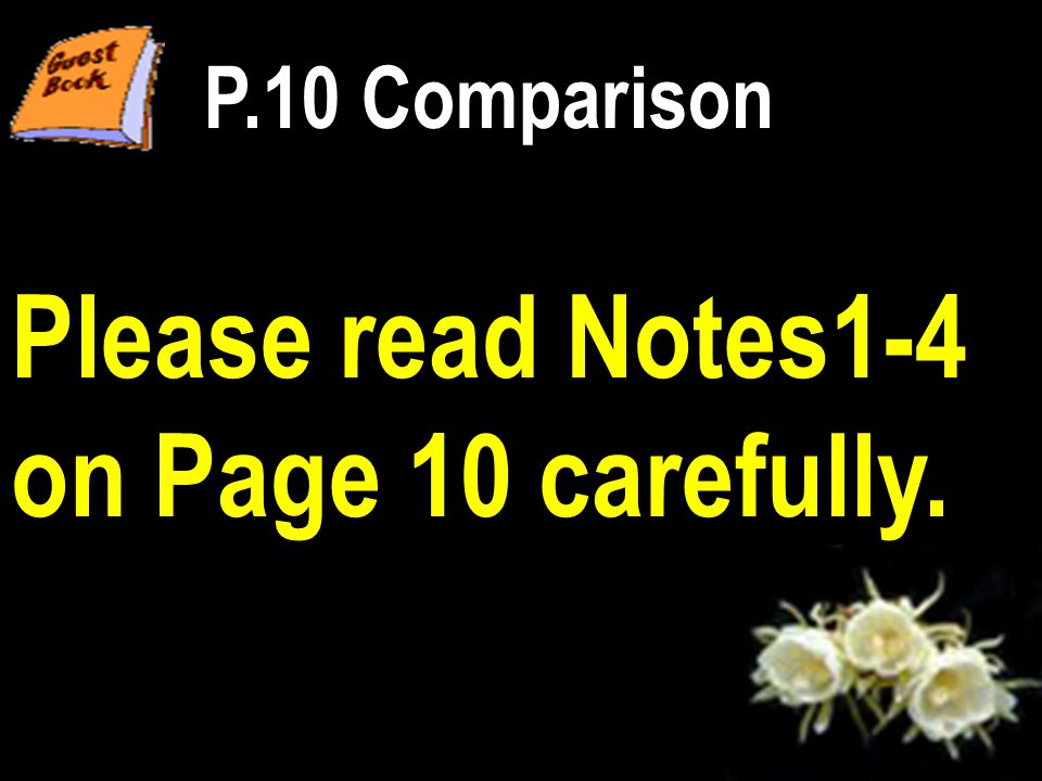 Please read Notes1-4 on Page 10 carefully. P.10 Comparison