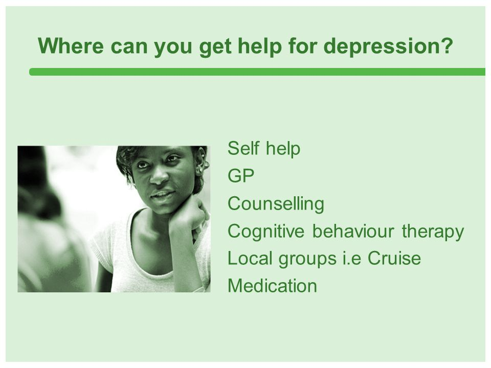 Where can you get help for depression.