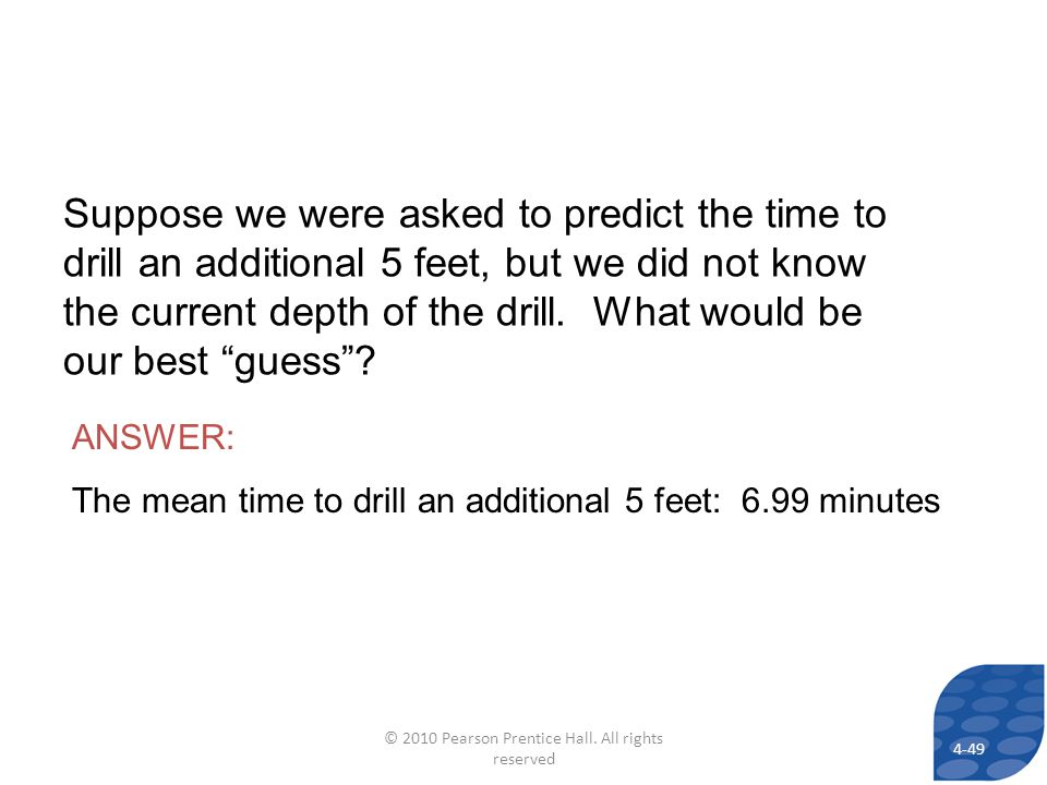 Suppose we were asked to predict the time to drill an additional 5 feet, but we did not know the current depth of the drill.