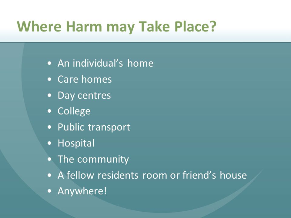 Where Harm may Take Place.