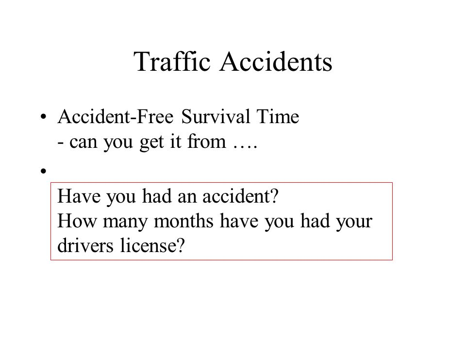 Traffic Accidents Accident-Free Survival Time - can you get it from ….