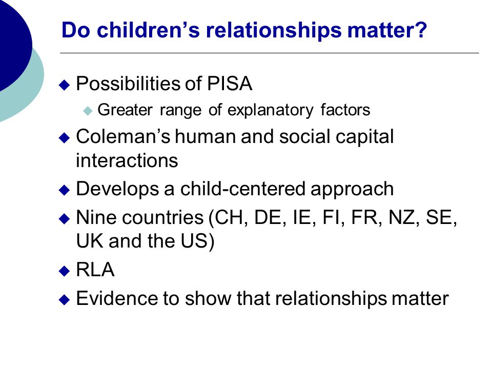 Do children's relationships matter.