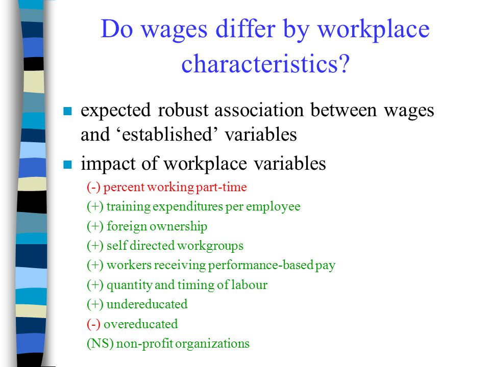 Do wages differ by workplace characteristics.