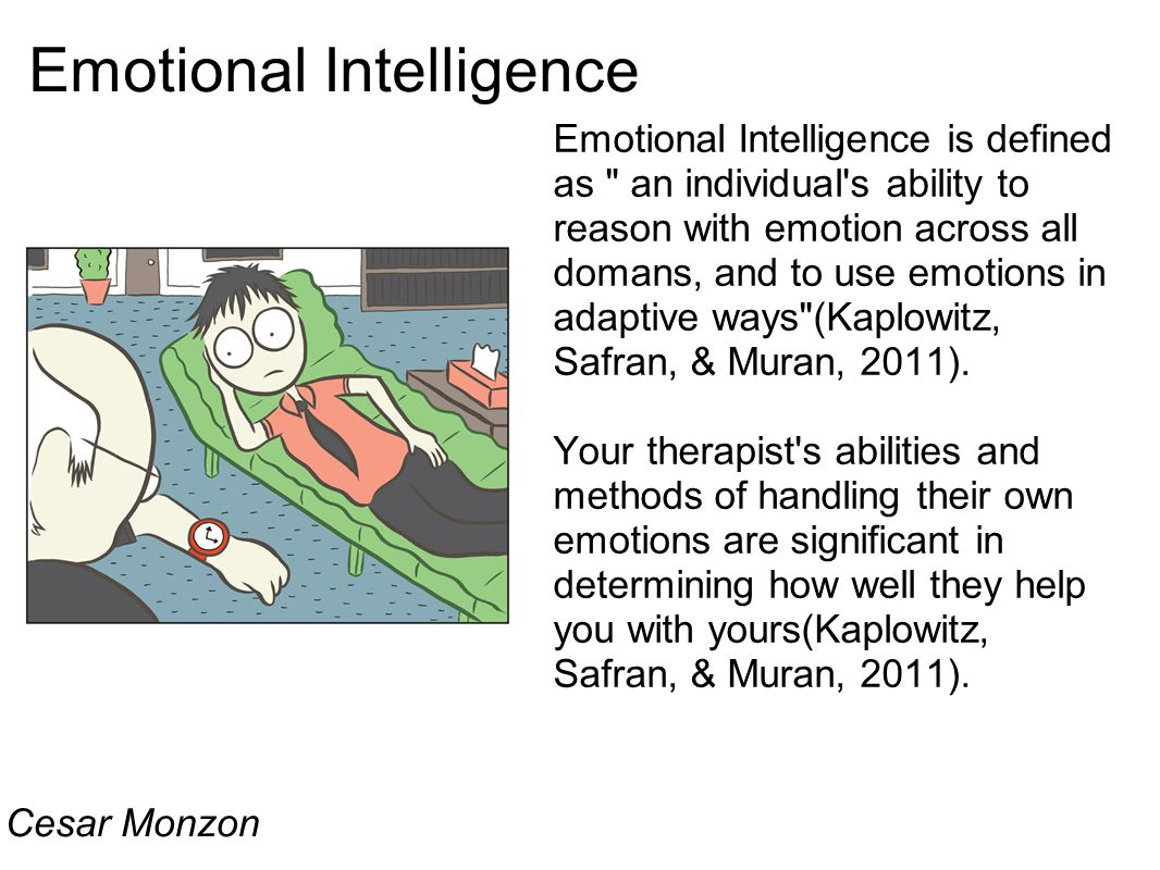 Emotional Intelligence Emotional Intelligence is defined as