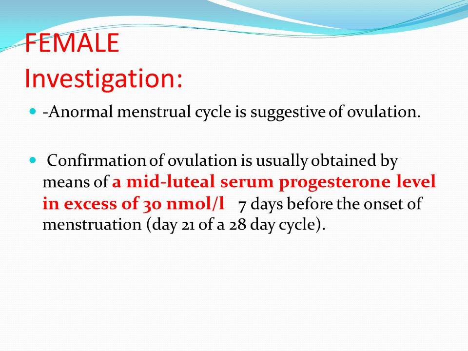 Initial investigations MALE Semen analysis remains the most commonly performed investigation in the male. To adjust for fluctuations in semen paramete