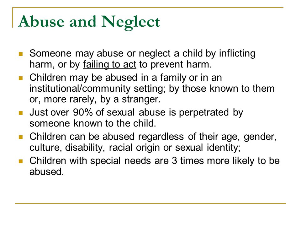 Child Protection Statistics  1 or 2 children die each week as a result of abuse or neglect.