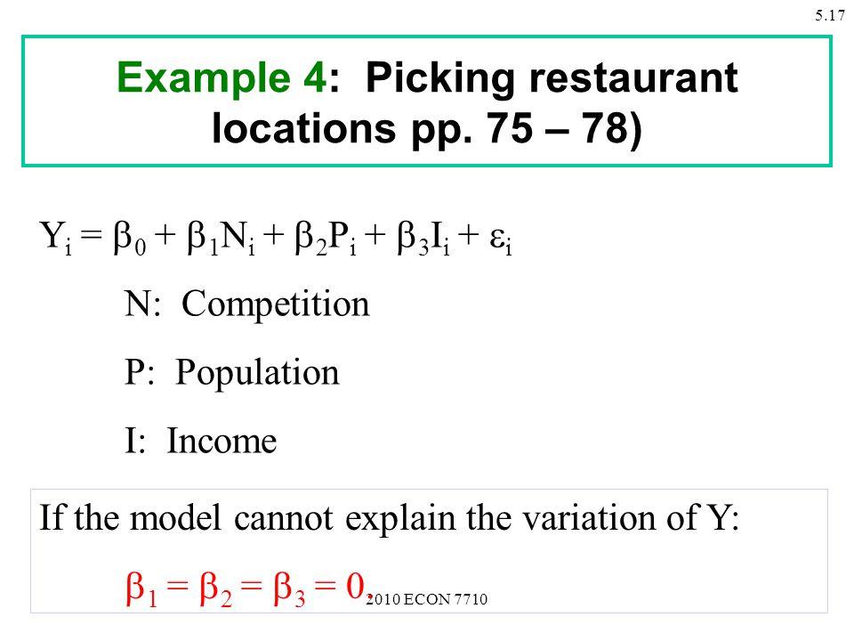 2010 ECON 7710 5.17 Example 4: Picking restaurant locations pp.