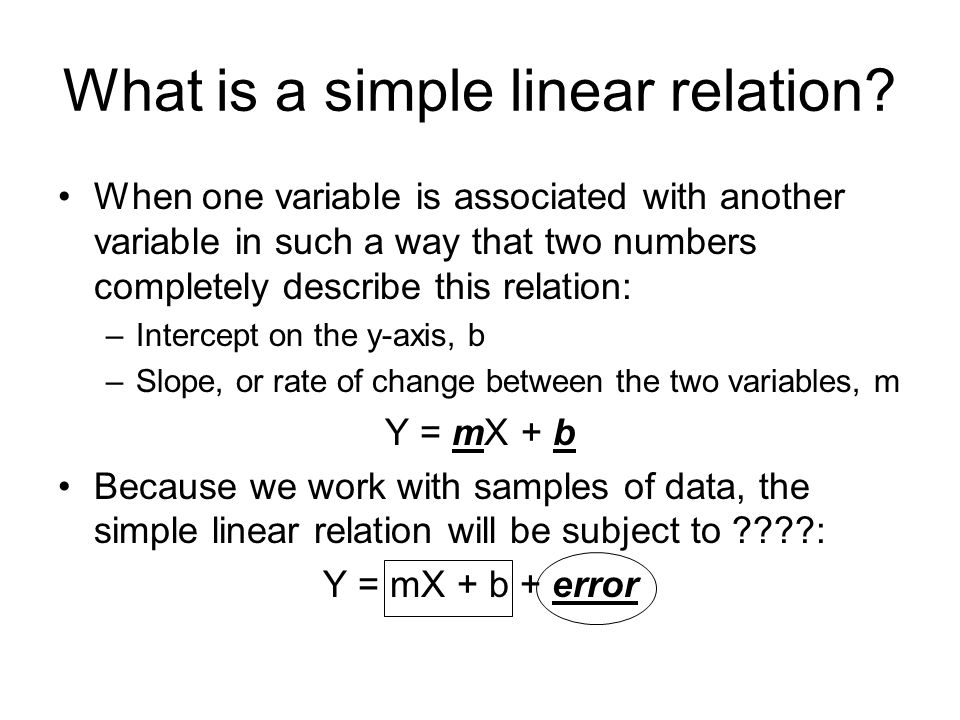 What is a simple linear relation.