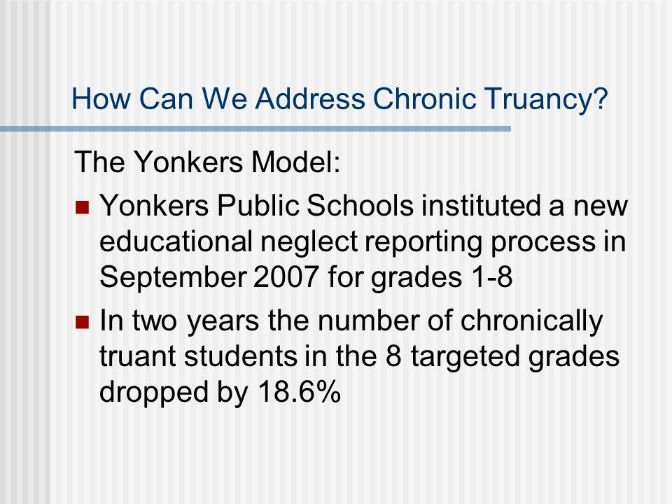 How Can We Address Chronic Truancy.