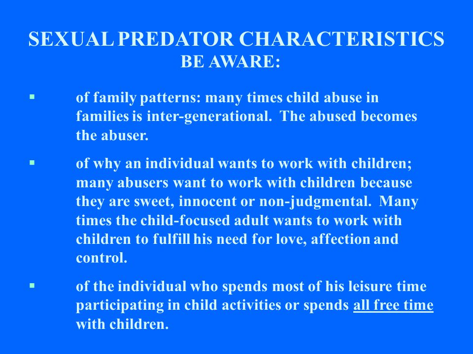 There's a New Stranger Danger. Many predators are now scanning personal social network sites (e.g.