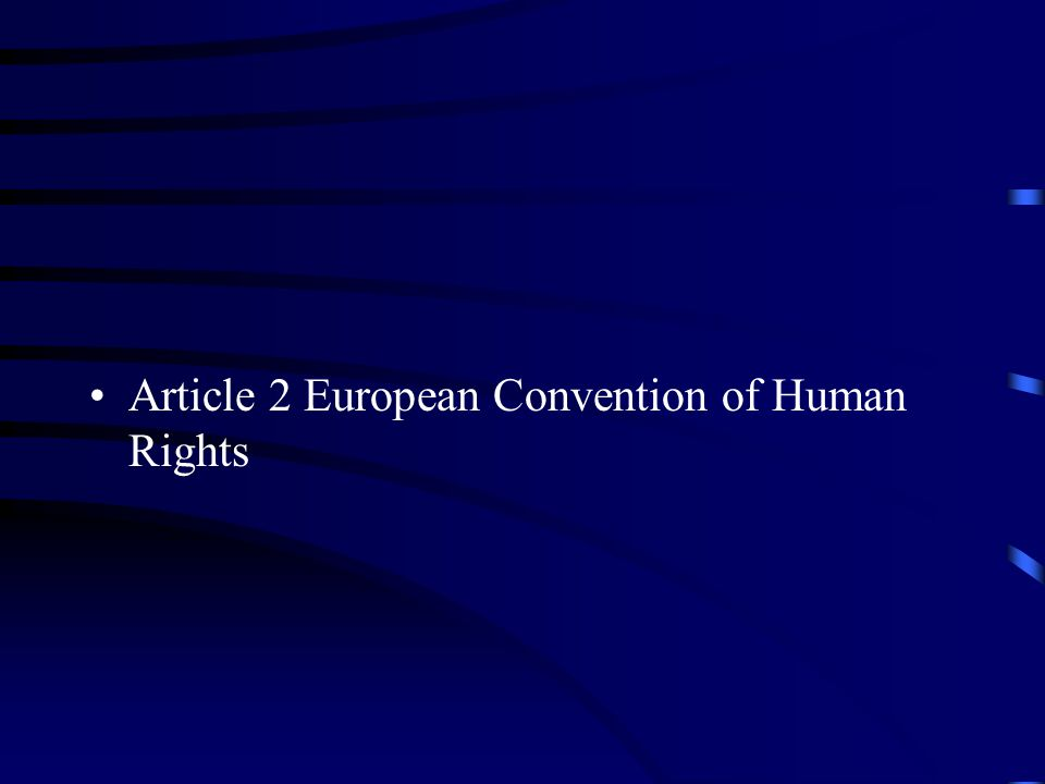 Article 2 European Convention of Human Rights