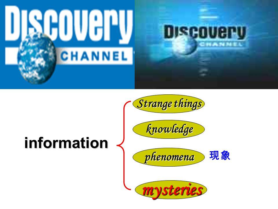 knowledge Strange things phenomena mysteries information information 现象