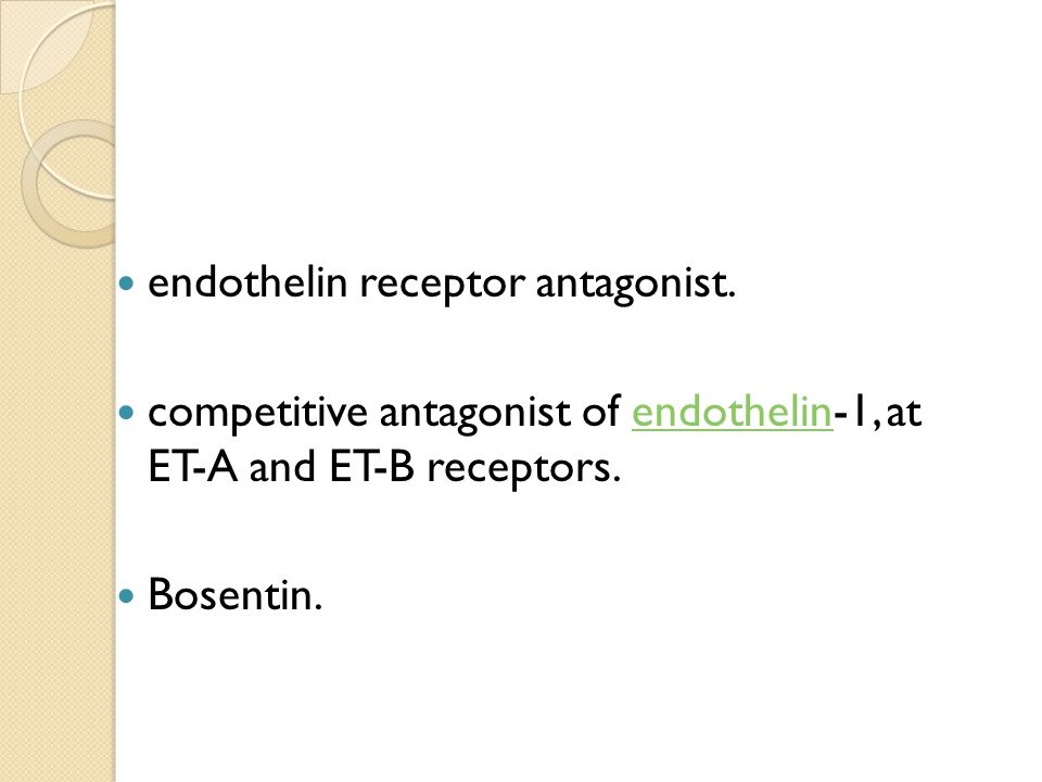 endothelin receptor antagonist.