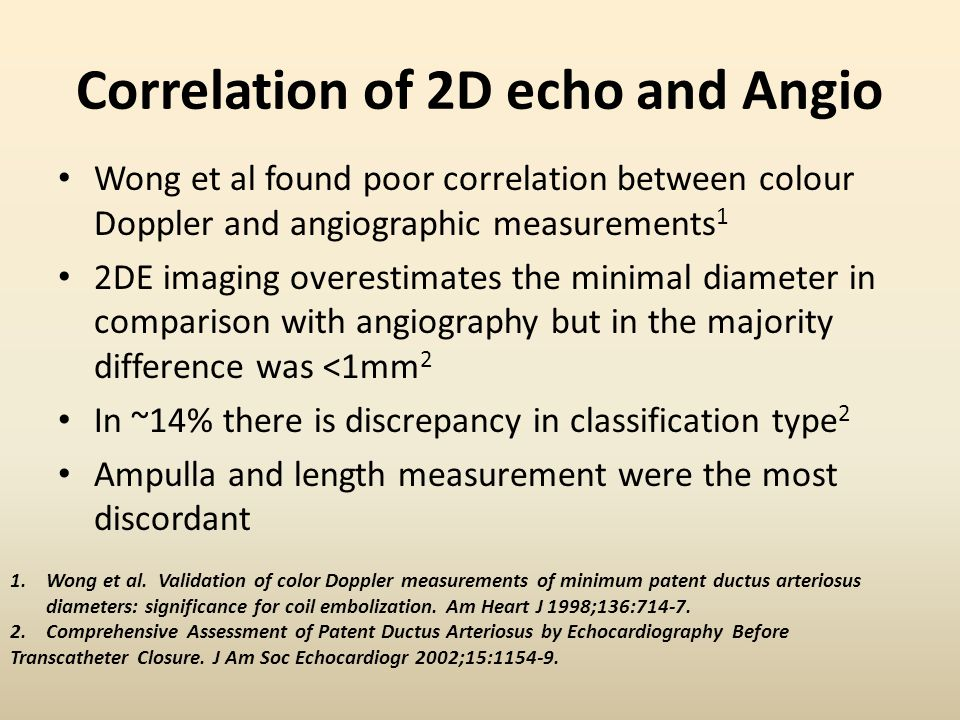 Correlation of 2D echo and Angio Wong et al found poor correlation between colour Doppler and angiographic measurements 1 2DE imaging overestimates th