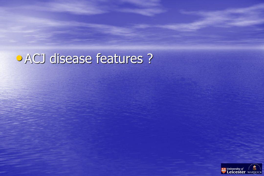 ACJ disease features ACJ disease features