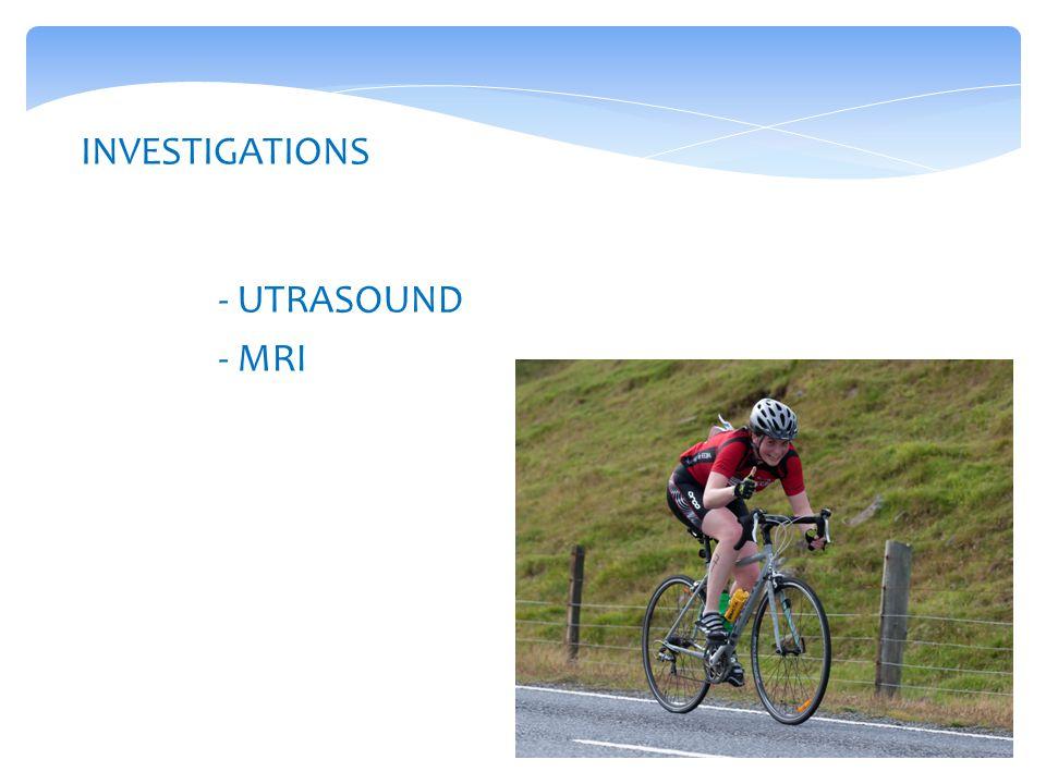 INVESTIGATIONS - UTRASOUND - MRI