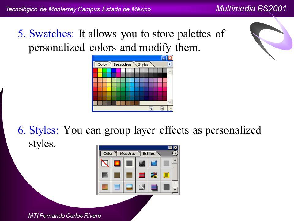 Tecnológico de Monterrey Campus Estado de México Multimedia BS2001 MTI Fernando Carlos Rivero 5.