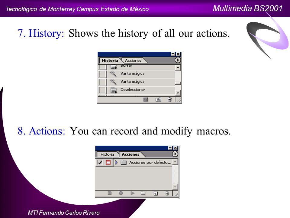 Tecnológico de Monterrey Campus Estado de México Multimedia BS2001 MTI Fernando Carlos Rivero 7.