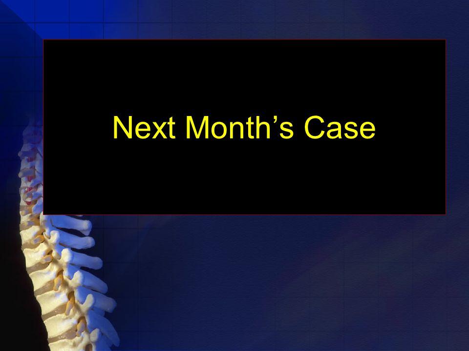 Next Month's Case