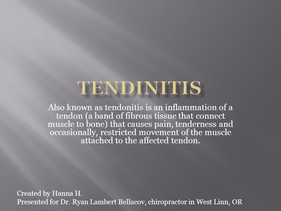 Tendinitis can cause permanent damage to the tendons.