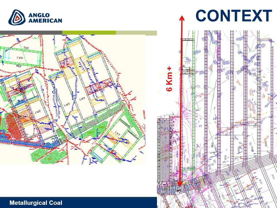 6 Metallurgical Coal CONTEXT 6 Km +