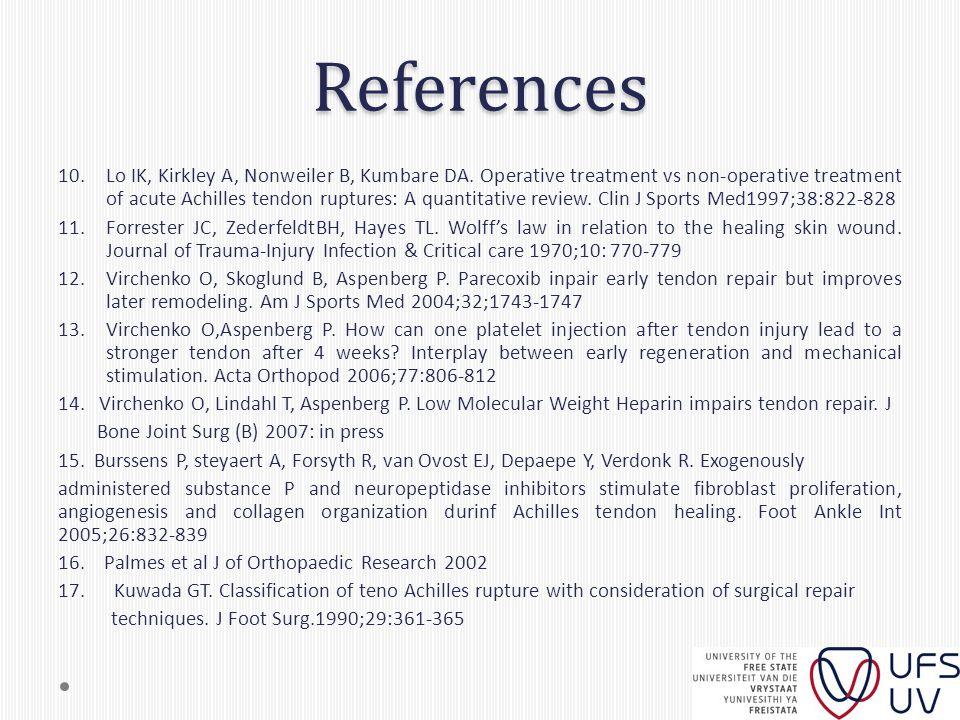 References 10.Lo IK, Kirkley A, Nonweiler B, Kumbare DA.