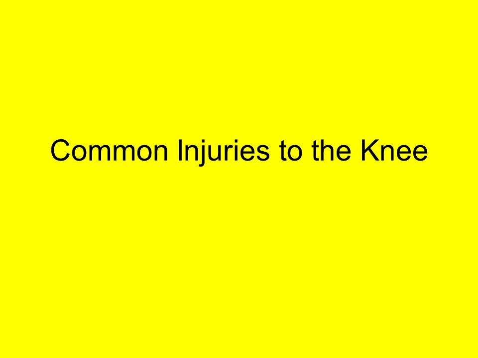 Common Injuries to the Knee