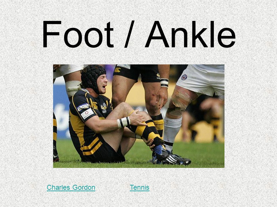 Foot / Ankle Charles GordonTennis