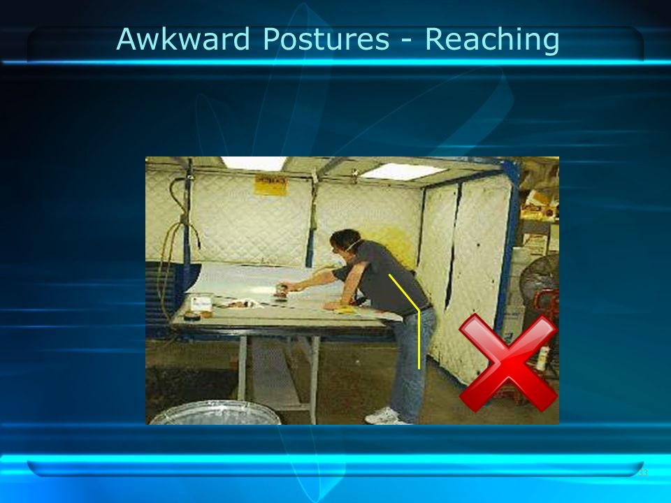 33 Awkward Postures - Reaching