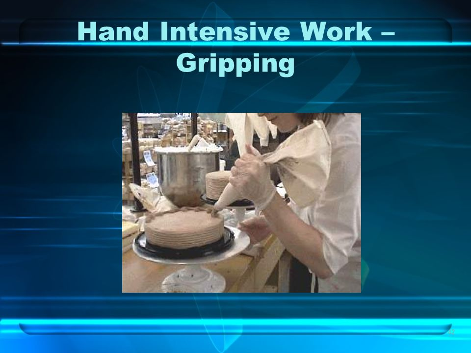 42 Hand Intensive Work – Gripping