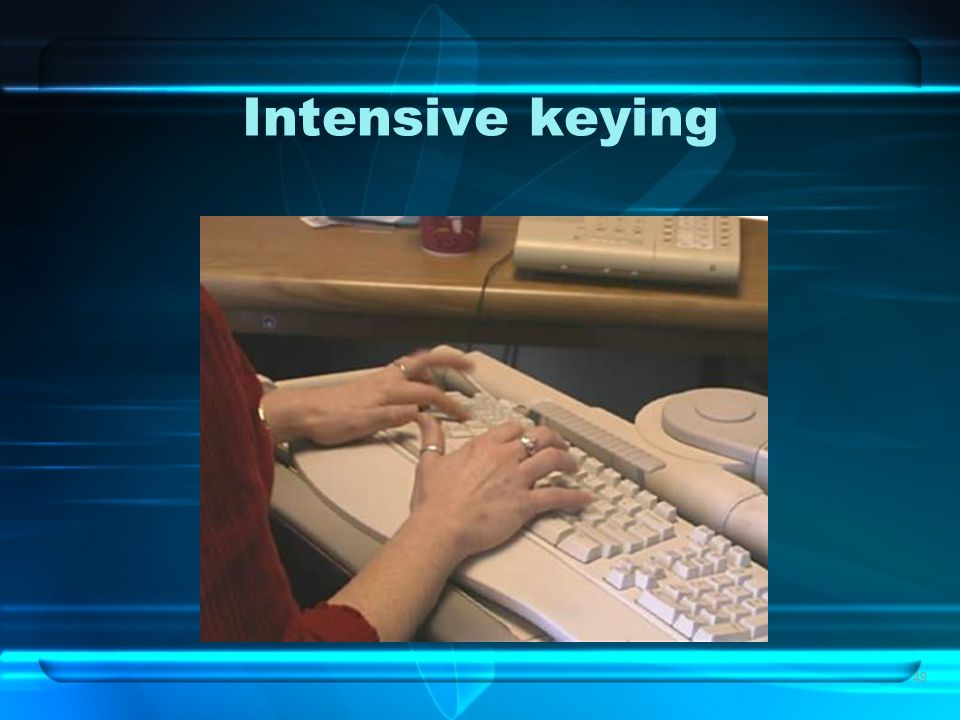 49 Intensive keying