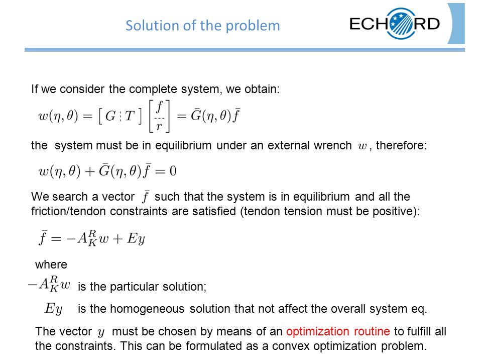 The vector must be chosen by means of an optimization routine to fulfill all the constraints.
