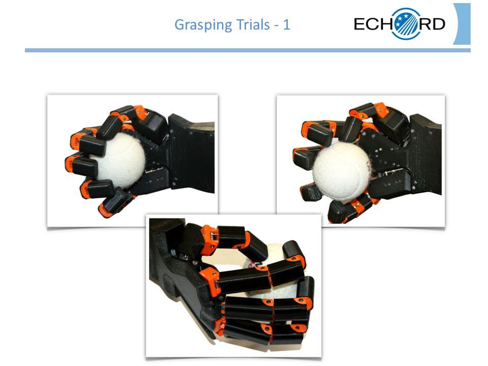 Grasping Trials - 1