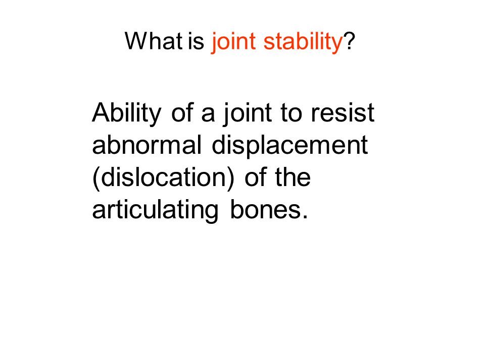What is joint stability.