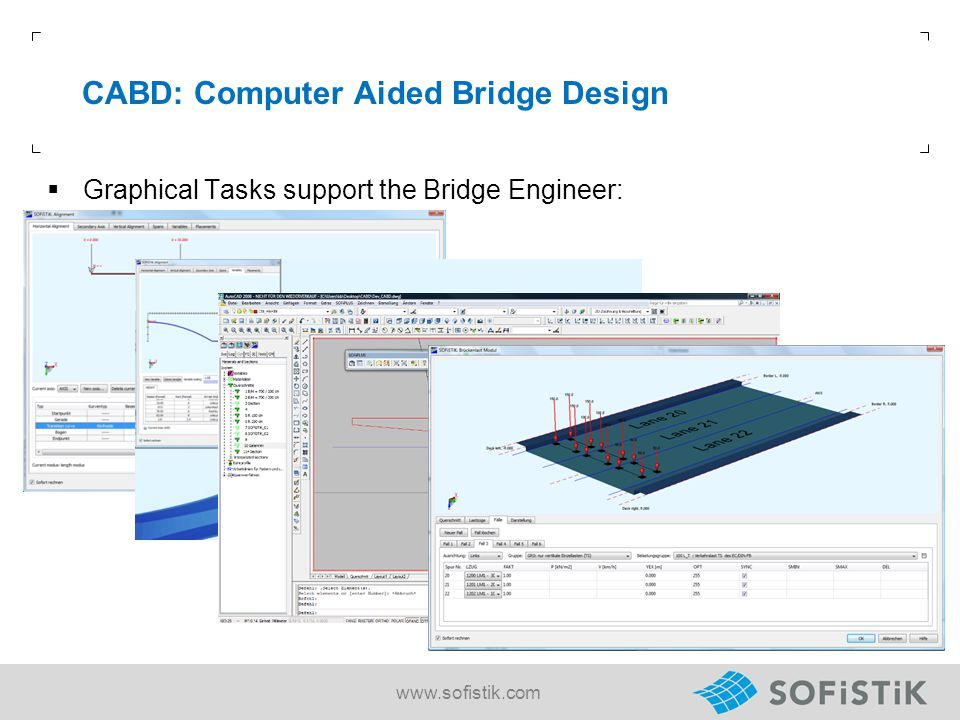 CABD: Computer Aided Bridge Design  Graphical Tasks support the Bridge Engineer: