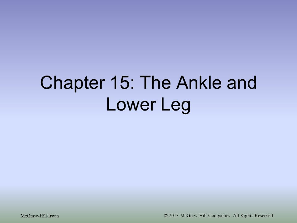 15-12 –Talar tilt test Performed to determine extent of inversion or eversion injuries Calcaneus is inverted and excessive motion indicates injury to calcaneofibular ligament and possibly the anterior and posterior talofibular ligaments If the calcaneus is everted, the deltoid ligament is tested