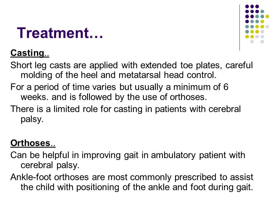 Treatment… Casting..