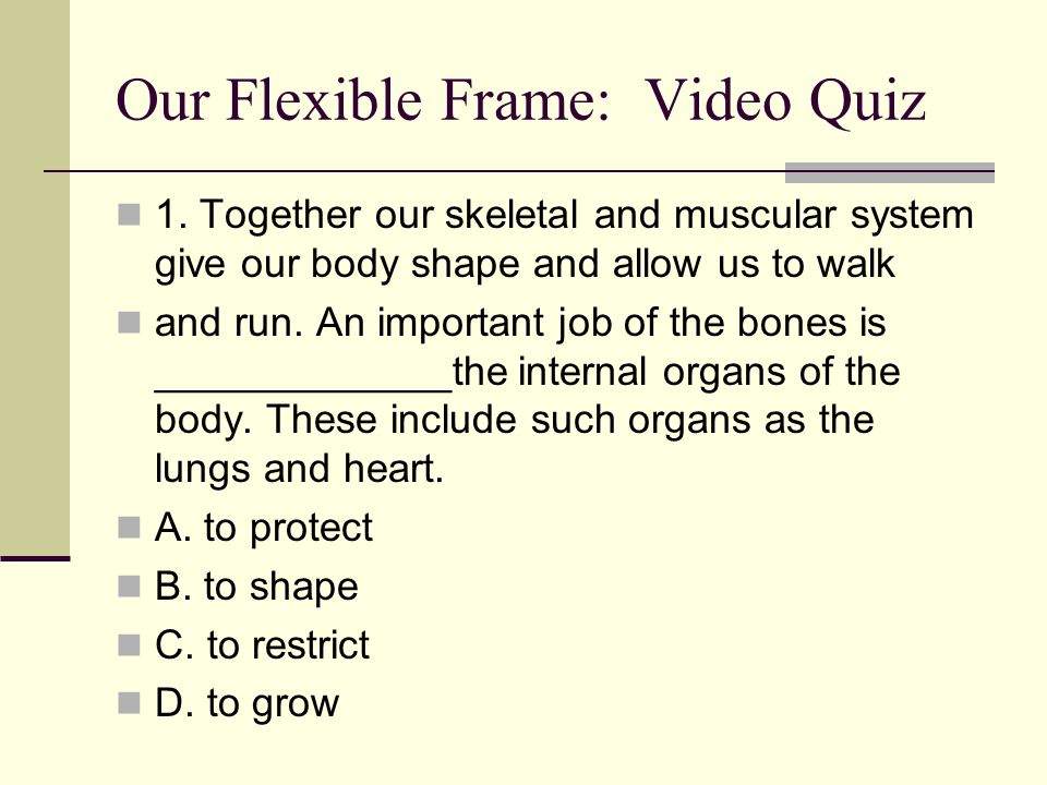 6. What are 3 types of muscle tissue and where do we find each type? 7. What is the difference between a flexor and extensor? 8. Describe the function