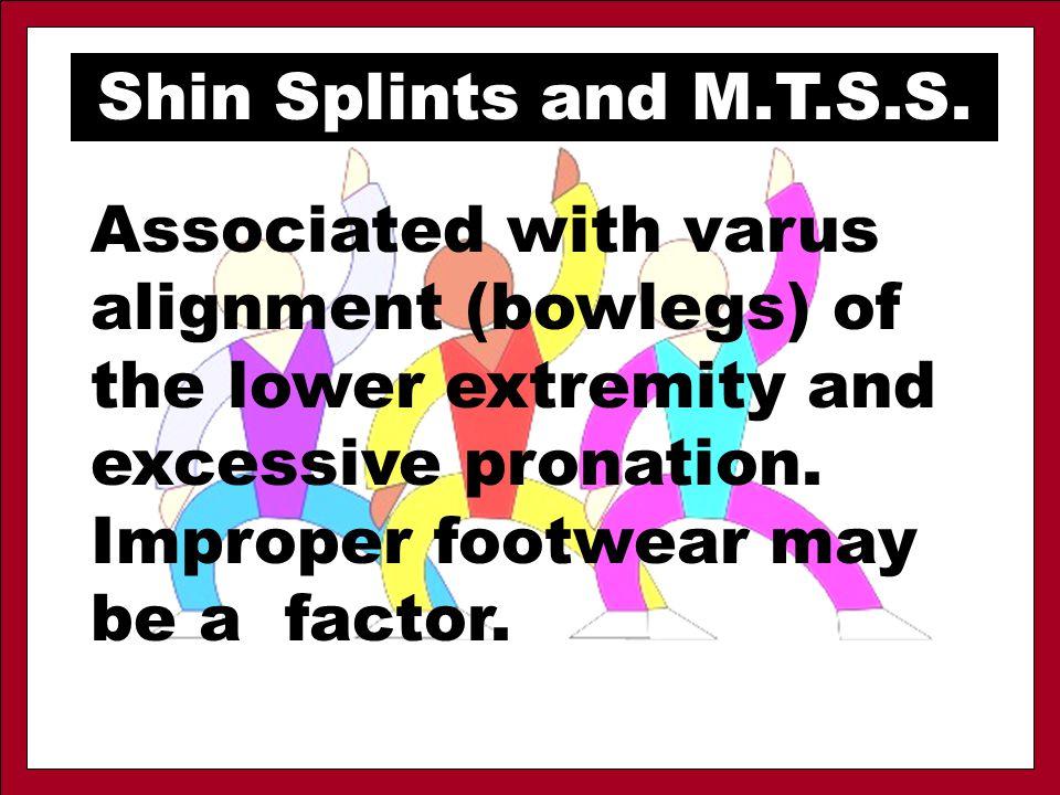 Shin Splints and M.T.S.S.