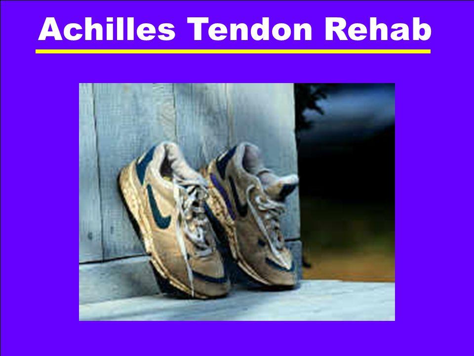 Achilles Tendon Rehab