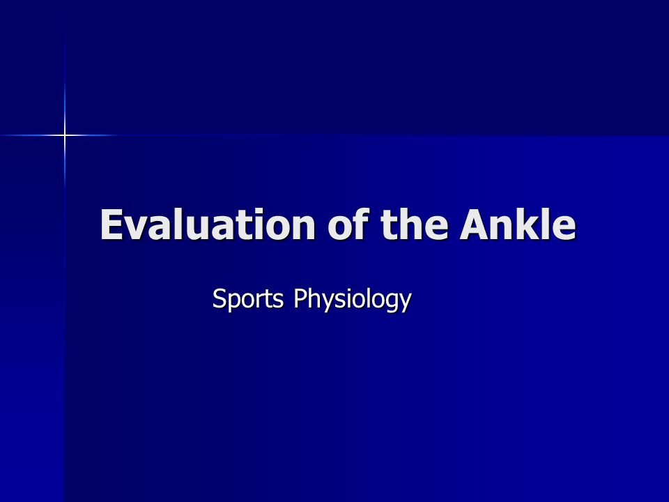Evaluation of the Ankle Sports Physiology