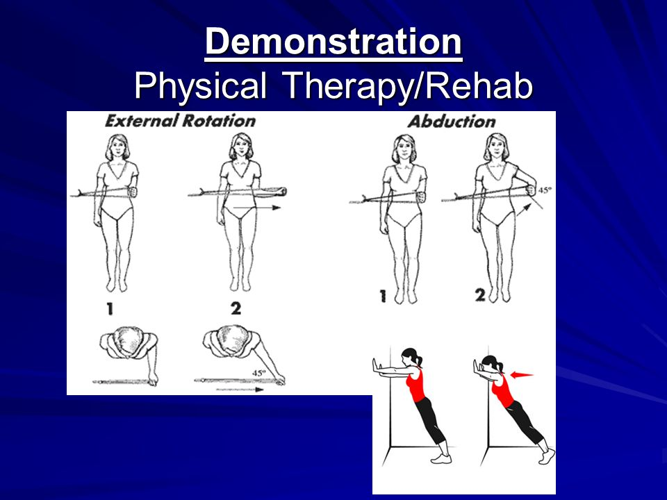 Demonstration Physical Therapy/Rehab