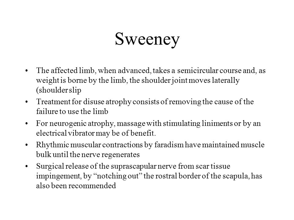 Sweeney The affected limb, when advanced, takes a semicircular course and, as weight is borne by the limb, the shoulder joint moves laterally (shoulde