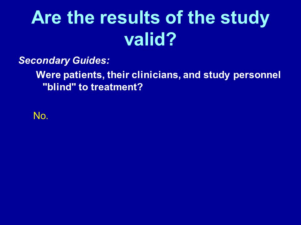 Are the results of the study valid.
