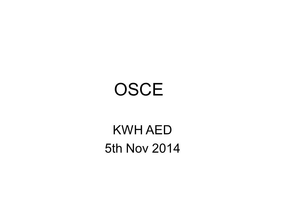 OSCE KWH AED 5th Nov 2014