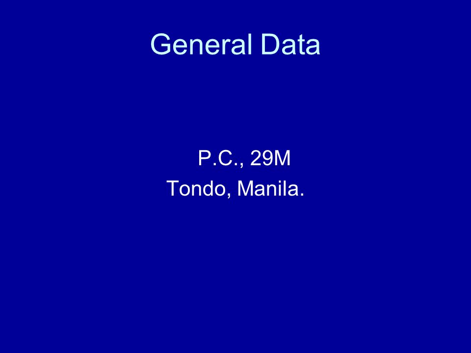 General Data P.C., 29M Tondo, Manila.