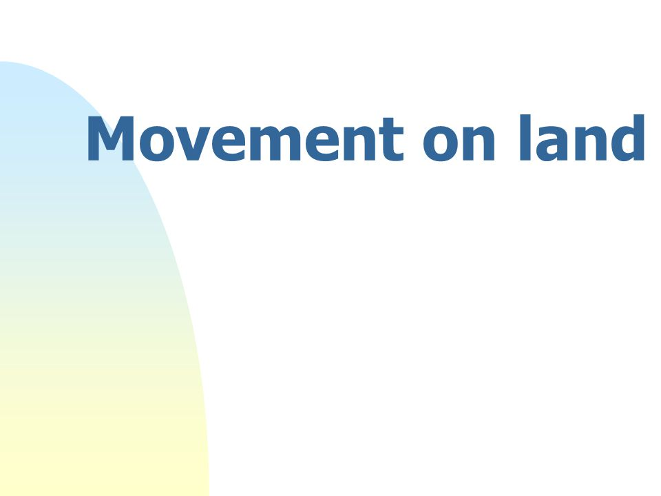 Movement on land