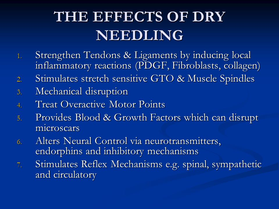 THE EFFECTS OF DRY NEEDLING 1.